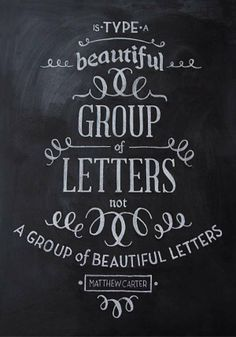 """Type is a beautiful group of letters, not a group of beautiful letters."" Great quote on the nature of typography."