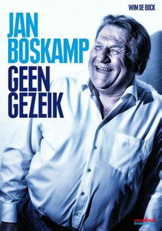 Jan Boskamp Geen gezeik van Wim De Bock - ISBN 9789067970273