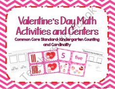 Kindergarten Valentine's Day Math Activities and Centers Common Core Aligned product from To-The-Square-Inch on TeachersNotebook.com