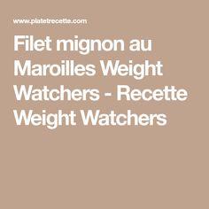 Filet mignon au Maroilles Weight Watchers - Recette Weight Watchers