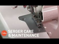 Serger Care & Maintenance: Cleaning, Oiling & More | Sewing Tutorial with Sara Snuggerud - YouTube