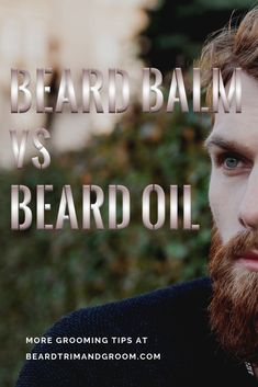 Beard oil or Beard balm? Here we dig deeper into the differences between the two as well as when and how they should be used.