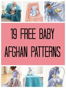 19 Free Baby Afghan Patterns For Knitters - These free knit baby blanket patterns are essential for baby showers.