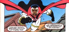 Black Superhero: Bloodwynd  Freddy Widmere is like most black Americans. He's a descendant of slaves from Africa. His ancestors were owned by a man named Jacob Whitney. Slave owners were cruel inhuman and violent by nature but Whitney was the worst of them all. He led his slaves to do something no other slaves had done before. The slaves performed a dark magic ritual to create The Blood Gem. The gem would give an incredible amount of power to whoever wore the gem. They killed Whitney and…