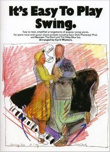 It's Easy To Play Swing (Piano, Vocal) by Cyril Watters