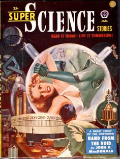 Lawrence Sterne Stevens, Super Science Stories 51-01, Hand from the Void by John D. MacDonald.