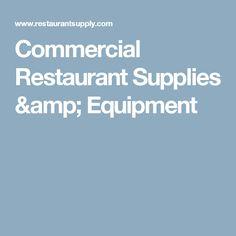 Commercial Restaurant Supplies Equipment