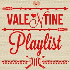 Valentine Playlist