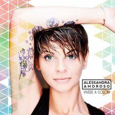 """SCRIVOQUANDOVOGLIO: ESCE IL NUOVO CD DI ALESSANDRA AMOROSO """"VIVERE A C..."""
