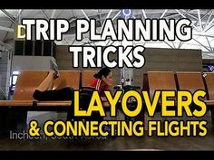 TRAVEL TIPS FOR LAYOVERS & CONNECTING FLIGHTS | TRIP PLANNING