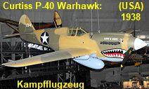 Curtiss P-40 Warhawk: amerikanisches Kampfflugzeug im Zweiten Weltkrieg In China, Rolls Royce, Aircraft, Usa, Fighter Jets, Helicopters, Soviet Union, Battle, World War Two
