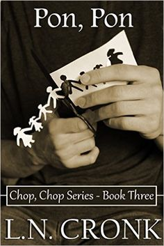 Pon, Pon (Chop, Chop Series Book 3) - Kindle edition by L.N. Cronk. Religion & Spirituality Kindle eBooks @ Amazon.com.