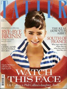 Phil Collin's daughter, old Lily Collins does a good job at channelling Audrey Hepburn, showing a fresh and happy face for Tatler UK June The editorial was photographed by Robert Erdmann. Lily Collins Audrey Hepburn, Phill Collins, Claudia Winkleman, Uk Magazines, British Magazines, Fashion Magazines, Classy People, Cover Model, Party Fashion
