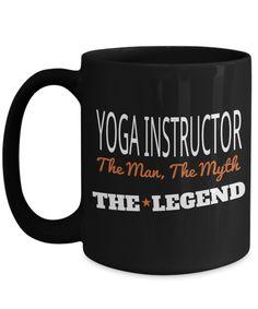Yoga Instructor Gifts - Yoga Mug Coffee - Yoga Lover Gift - 15oz Yoga Coffee Mug - Yoga Instructor The Man The Myth The Legend  #coffeelover #quote #quotesandsayings #coffeetime #customgift #coffeehumor #coffeemug #giftsforhim #giftforher #quoteoftheday