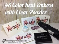 48 Color Heat Embossing Tips Stamping Technique 101 Blog Hop