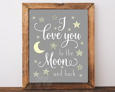 I love you to the moon and back print, moon print, nursery art, Baby shower Gift, New Baby gift, printable, stars, Grey and yellow wall art by AdornMyWall on Etsy