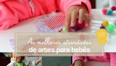 As melhores atividades de artes para bebês de 18 a 24 meses