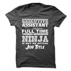 Ninja Executive Assistant T Shirt