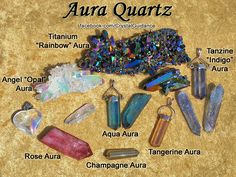 Aura Quartz is a man-enhanced crystal that is created by taking Clear Quartz and infusing it with vapors of various metals in a heat treated vacuum.  •Angel Aura = Platinum and Silver. •Aqua Aura = Gold. •Champagne Aura = Gold and Indium. •Rose Aura = Platinum. •Tangerine Aura = Gold and Iron Oxide. •Tanzine Aura = Gold, Indium, and Niobium. •Titanium Aura = Titanium