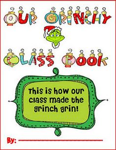 """Cute! The kids draw their own pictures for how they made """"the grinch grin!"""". Love it."""