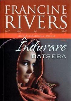 "Îndurare - Batşeba - Seria ""O genealogie a harului'"", Francine Rivers Francine Rivers, Mai, Serum, Movies, Movie Posters, Films, Film Poster, Cinema, Movie"
