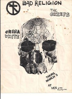 Bad Religion, The Chiefs and China White | 35 Old Punk Flyers That Prove Punk Used To Be So Cool