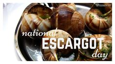 #20160524 #May24 #USA #NationalDayCalendarUSA #NationalEscargotDay @Foodimentary Five Facts bout #Escargot: 1.Escargot – French – An edible snail, especially one prepared as an appetizer or entree. 2.The French consume 40,000 metric tons of snails each year. 3.Heliculture is the science of growing snails for food. 4.Snails have been eaten as food since at least ancient Roman times. .. https://foodimentary.com/2016/05/24/may-24-is-national-escargot-day/