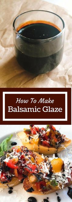 How to Make Balsamic Glaze | Three Olives Branch