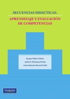"""Enlace de SliceShare de """"Secuencias didácticas: aprendizaje y evaluación de competencias"""", autores: Sergio Tobón Tobón,  Julio Herminio Pimienta Prieto y Juan Antonio García Fraile, Ed. Pearson."""