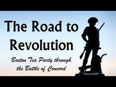 Road to Revolution (Boston Tea Party, Intolerable Acts, Lexington & Concord) - YouTube
