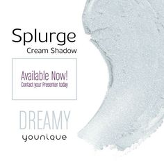 Dreamy! Our newest Splurge Cream Eyeshadow is now available at www.youniqueproducts.com/jenhinson