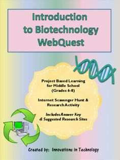 This webquest / Internet scavenger hunt is a perfect one day activity for middle schoolers to learn more about biotechnology. It is appropriate for middle school science, engineering or technology classes.  The lesson includes the student handout and an answer key, along with a short list of sites that teachers can provide to students to help with the quest if they choose. This is a great lesson to leave with a sub too!