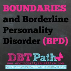 Boundaries and Borderline Personality Disorder (BPD)and DBT