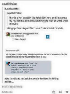 Note to self: do not ask the avatar fandom for flirting advice