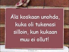 -Elämä on- added a new photo. Seriously Funny, Timeline Photos, Sad Quotes, Texts, Poems, Mindfulness, Good Things, Messages, Thoughts