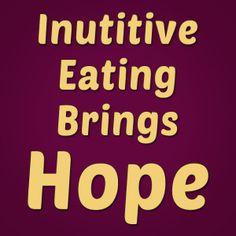Feeling broken from all your diet failures? There is hope, I promise. It's called Intuitive Eating.