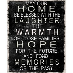 May your home be blessed with...