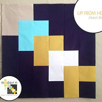 "All-New Modern Block of the Month (BOM) Sew-Along: March ""Up From Here"" Block"