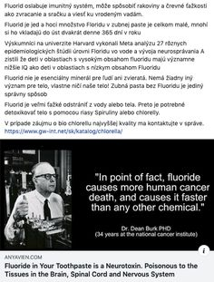 Fluoride in Your Toothpaste is a Neurotoxin. Poisonous to the Tissues in the Brain, Spinal Cord and Nervous System Dental Fluorosis, Meta Analysis, How To Prevent Cavities, Spinal Cord, Detox Your Body, Fibromyalgia, Nervous System, Immune System, Chronic Pain