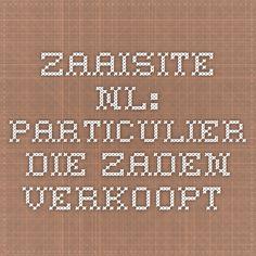 zaaisite.nl: Particulier die zaden verkoopt.