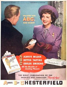 """1946 Chesterfield Cigarettes original vintage advertisement. Featuring endorsement by Claudette Colbert, star of International Picture's """"Tomorrow is Forever""""."""