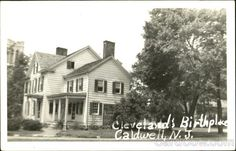 Cleveland's Birthplace Caldwell New Jersey