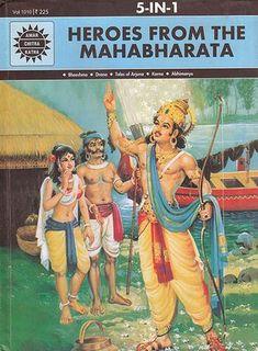 Heroes from The Mahabharata: Bheeshma, Drona, Tales of Arjuna, Karna, Abhimanyu (Comic) Free Stories, Stories For Kids, Shiva, Krishna, Statues, Comics Pdf, Read Comics, Indian Comics, Mythology Books