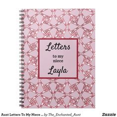 Aunt Letters To My Niece Pink Abstract Notebook