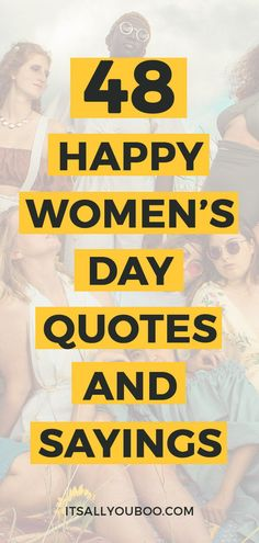 Are you celebrating Women's History Month? Here are 48 Happy International Women's Day quotes for the strong, confident and powerful women in your life. International Womens Day Quotes, Happy International Women's Day, Empowerment Quotes, Women Empowerment, Happy Womens Day Quotes, Deserve Better Quotes, Ever Quote, Motivational Quotes, Inspirational Quotes