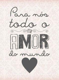 <p></p><p>Para nós, todo o amor do mundo <3</p>