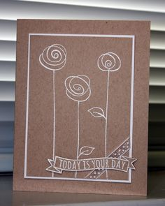 Amethystcat Designs: Stamping with Seleise: Today Is Your Day - White on Kraft