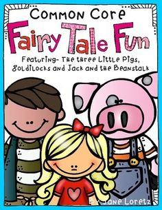 This fairy tale unit is so much fun! There are many different activities for your students and it is loaded with activities that meet the common core standards.This packet includes a fairy tale play for Goldilocks and the Three Bears, Three Little Pigs and Jack and the Beanstalk.