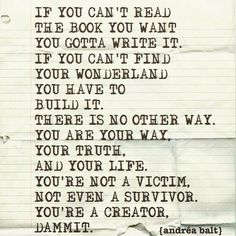 You are not a victim. You are a Creator❤️☀️