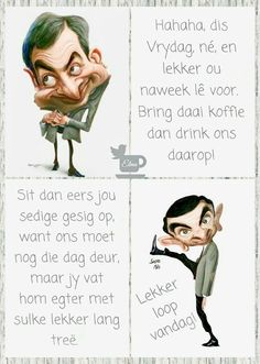 Evening Greetings, Afrikaanse Quotes, Goeie Nag, Goeie More, Friday Humor, True Words, Morning Quotes, Laugh Out Loud, Yorkie